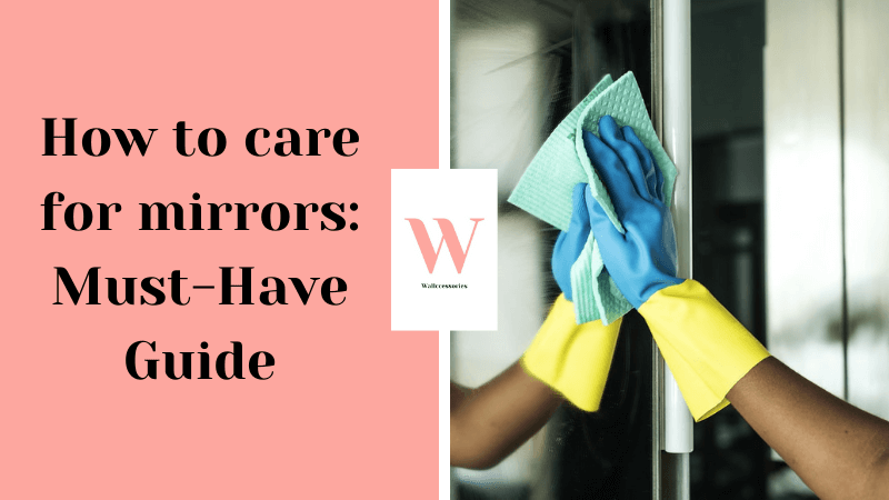 how to care for mirrors featured image