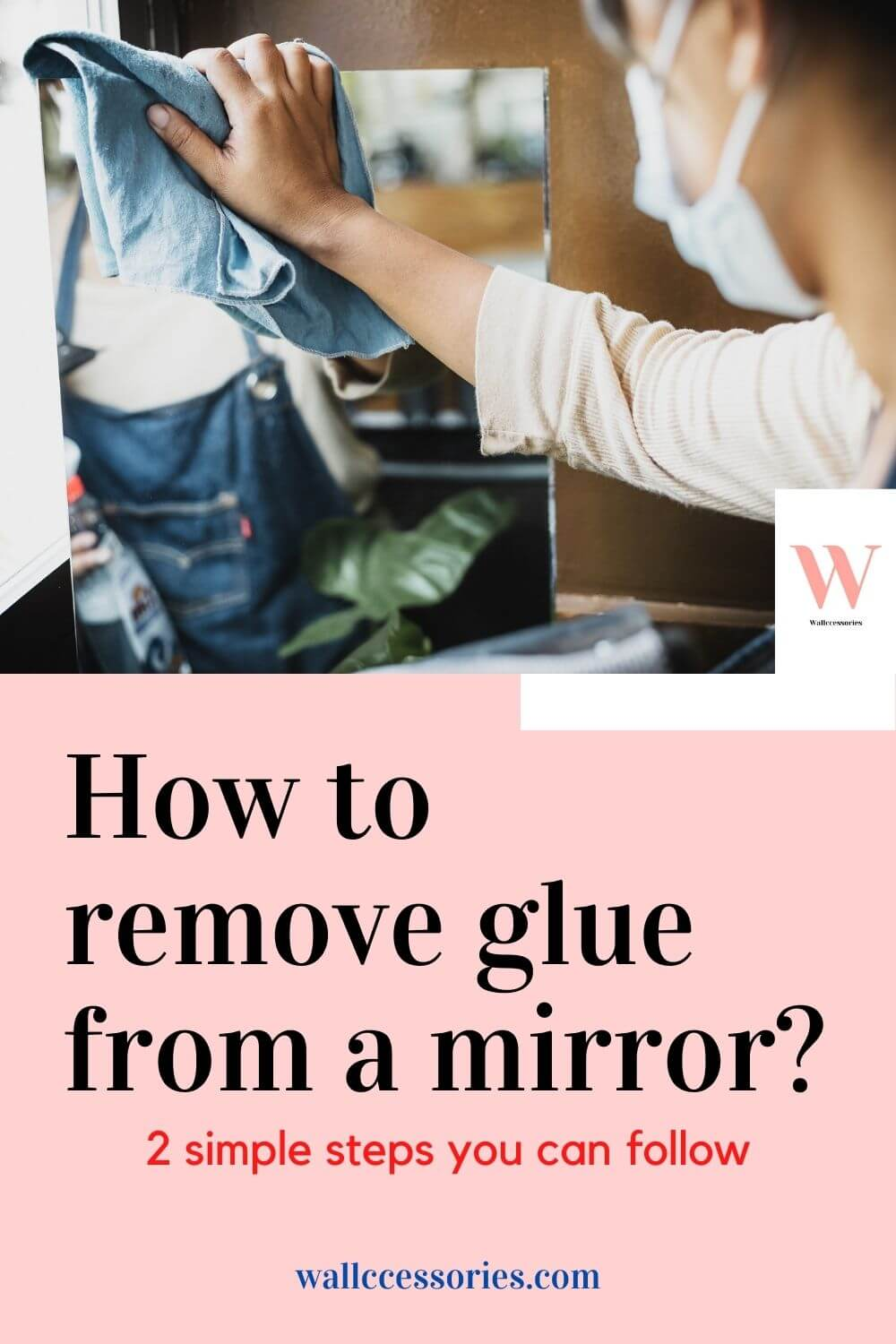 how to remove glue from a mirror pinterest
