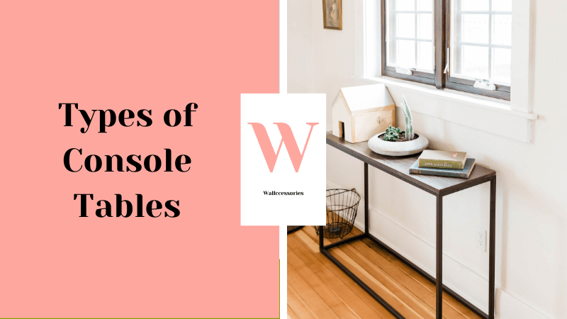 types of console tables featured image